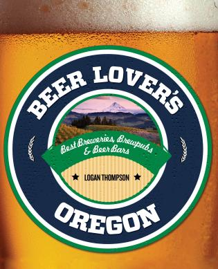 Cover image for the book Beer Lover's Oregon, First Edition