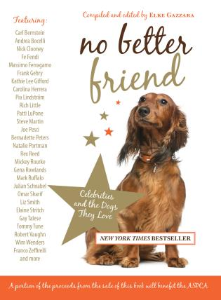 Cover image for the book No Better Friend: Celebrities And The Dogs They Love