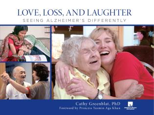 Cover image for the book Love, Loss, and Laughter: Seeing Alzheimer's Differently