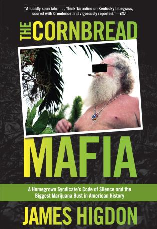 Cover image for the book Cornbread Mafia: A Homegrown Syndicate's Code of Silence and the Biggest Marijuana Bust in American History