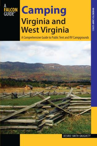 Cover image for the book Camping Virginia and West Virginia: A Comprehensive Guide To Public Tent And Rv Campgrounds, First Edition