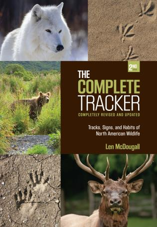 Cover image for the book Complete Tracker: Tracks, Signs, and Habits of North American Wildlife, Second Edition