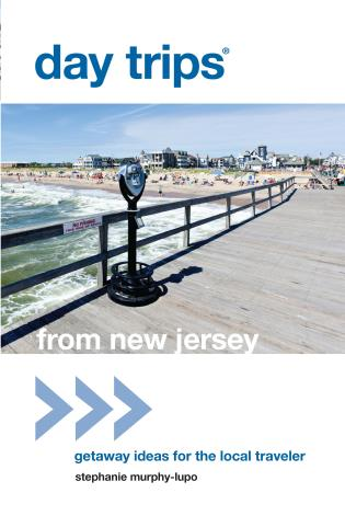 Cover image for the book Day Trips® from New Jersey: Getaway Ideas for the Local Traveler, First Edition