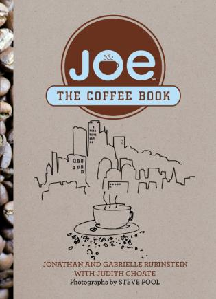 Cover image for the book Joe: The Coffee Book, First Edition