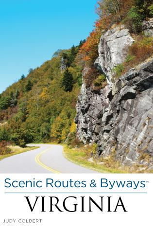 Cover image for the book Scenic Routes & Byways™ Virginia, Second Edition