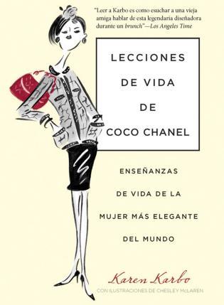 Cover image for the book Lecciones de vida de Coco Chanel: Enseñanzas De Vida De La Mujer Más Elegante Del Mundo