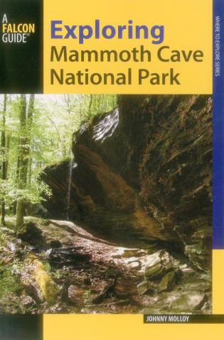 Cover image for the book Exploring Mammoth Cave National Park, Second Edition