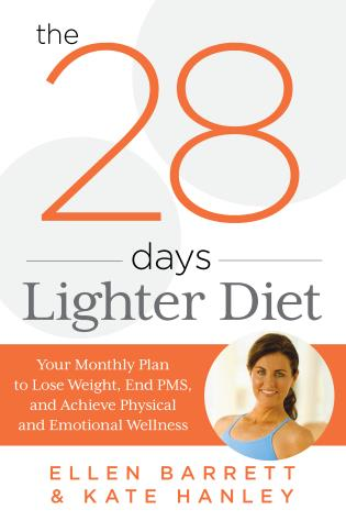 Cover image for the book 28 Days Lighter Diet: Your Monthly Plan to Lose Weight, End PMS, and Achieve Physical and Emotional Wellness