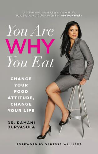 Cover image for the book You Are WHY You Eat: Change Your Food Attitude, Change Your Life