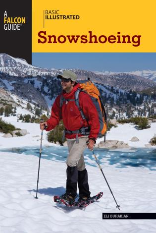 Cover image for the book Basic Illustrated Snowshoeing