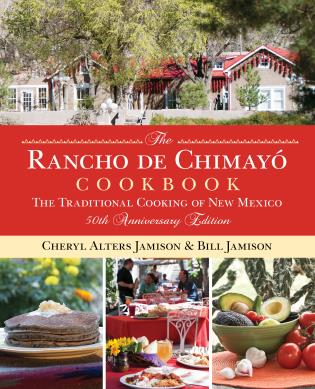 Cover image for the book Rancho de Chimayo Cookbook: The Traditional Cooking Of New Mexico, 50th Anniversary Edition