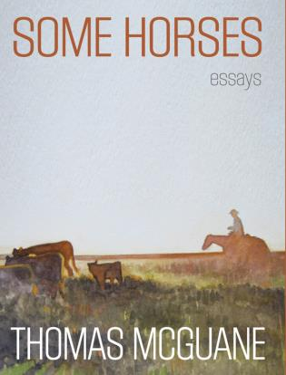 Cover image for the book Some Horses: Essays