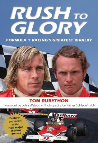 Cover image for the book Rush to Glory: Formula 1 Racing's Greatest Rivalry