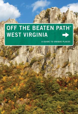 Cover image for the book West Virginia Off the Beaten Path®: A Guide To Unique Places, Eighth Edition
