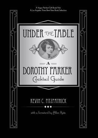 Cover image for the book Under the Table: A Dorothy Parker Cocktail Guide