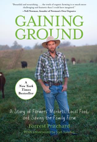 Cover image for the book Gaining Ground: A Story of Farmers' Markets, Local Food, and Saving the Family Farm