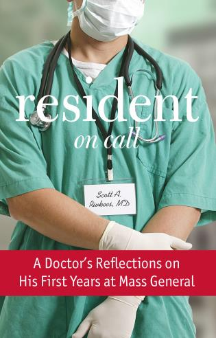 Cover image for the book Resident On Call: A Doctor's Reflections On His First Years At Mass General, First Edition