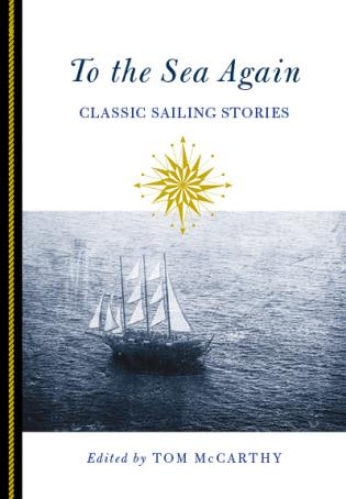 Cover image for the book To the Sea Again: Classic Sailing Stories, First Edition