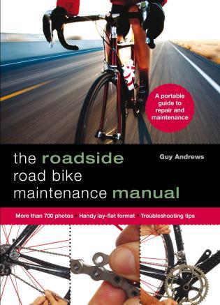 Cover image for the book Roadside Road Bike Maintenance Manual