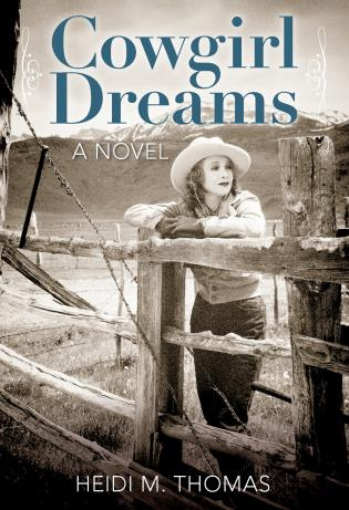 Cover image for the book Cowgirl Dreams: A Novel, First Edition