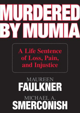 Cover image for the book Murdered by Mumia: A Life Sentence of Loss, Pain, and Injustice