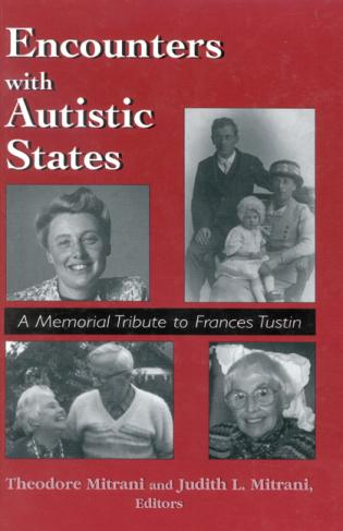 Cover image for the book Encounters with Autistic States: A Memorial Tribute to Frances Tustin