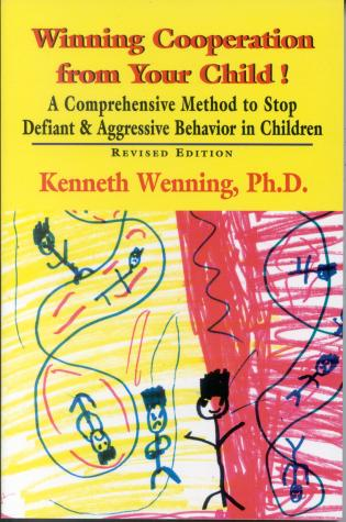 Cover image for the book Winning Cooperation from Your Child!: A Comprehensive Method to Stop Defiant and Aggressive Behavior in Children