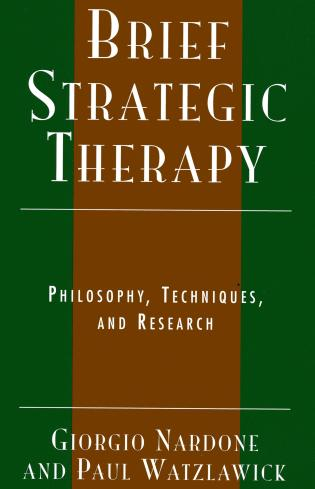 Cover image for the book Brief Strategic Therapy: Philosophy, Techniques, and Research