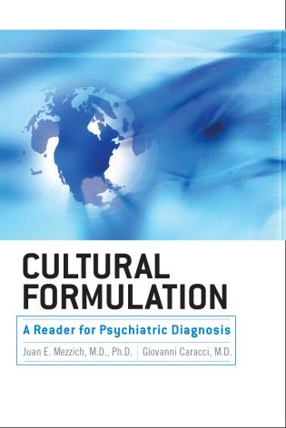 Cover image for the book Cultural Formulation: A Reader for Psychiatric Diagnosis
