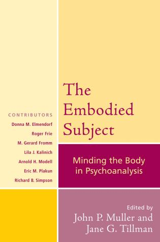 Cover image for the book The Embodied Subject: Minding the Body in Psychoanalysis