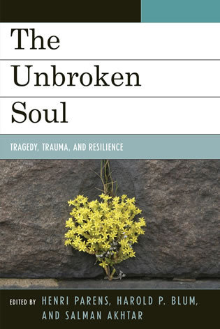 unbroken summary the unbroken soul tragedy trauma and human resilience