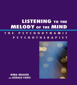 Cover image for the book Listening to the Melody of the Mind: The Psychodynamic Psychotherapist