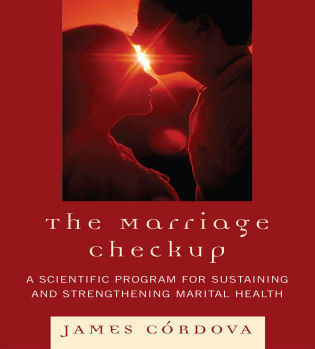 Cover image for the book The Marriage Checkup: A Scientific Program for Sustaining and Strengthening Marital Health