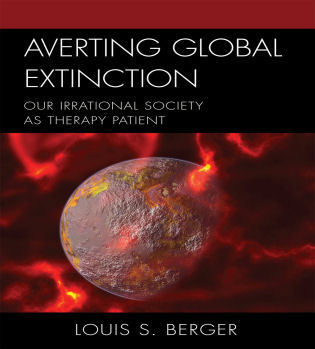 Cover image for the book Averting Global Extinction: Our Irrational Society as Therapy Patient