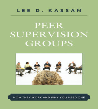 Cover image for the book Peer Supervision Groups: How They Work and Why You Need One