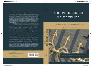 Cover image for the book The Processes of Defense: Trauma, Drives, and Reality A New Synthesis