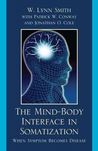 Cover image for the book The Mind-Body Interface in Somatization: When Symptom Becomes Disease