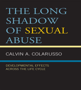 Cover image for the book The Long Shadow of Sexual Abuse: Developmental Effects across the Life Cycle