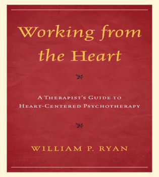 Working from the Heart: A Therapist's Guide to Heart