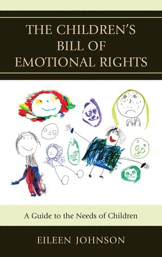 Cover image for the book The Children's Bill of Emotional Rights: A Guide to the Needs of Children