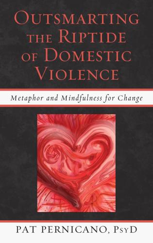 Cover image for the book Outsmarting the Riptide of Domestic Violence: Metaphor and Mindfulness for Change