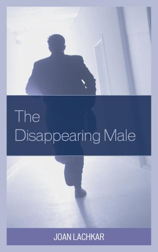 Cover image for the book The Disappearing Male