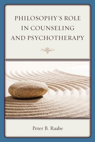 Cover image for the book Philosophy's Role in Counseling and Psychotherapy