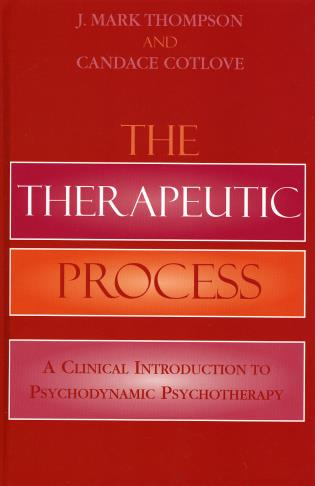 Cover image for the book The Therapeutic Process: A Clinical Introduction to Psychodynamic Psychotherapy