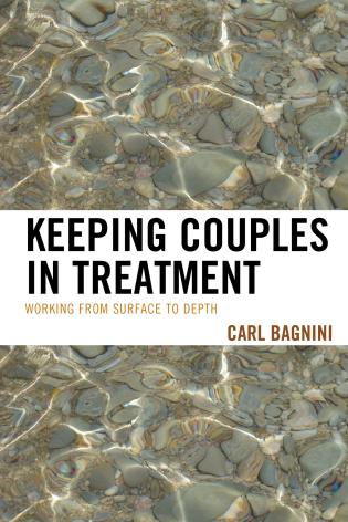 Cover image for the book Keeping Couples in Treatment: Working from Surface to Depth
