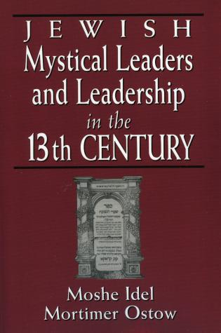 Cover image for the book Jewish Mystical Leaders and Leadership in the 13th Century