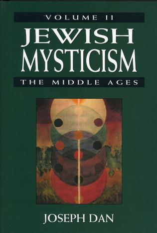 Cover image for the book Jewish Mysticism: The Middle ages, Volume 2