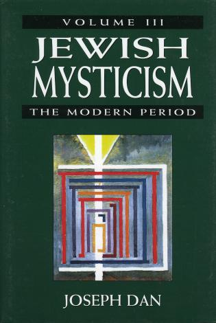Cover image for the book Jewish Mysticism: The Modern Period, Volume 3