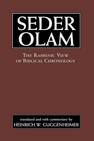 Cover image for the book Seder Olam: The Rabbinic View of Biblical Chronology