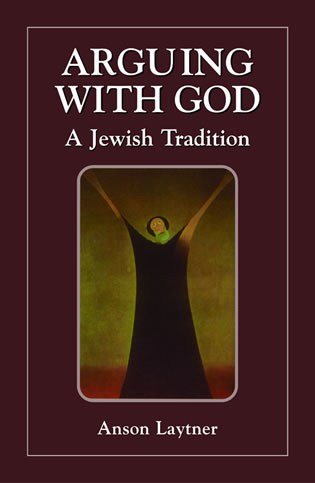 Cover image for the book Arguing with God: A Jewish Tradition